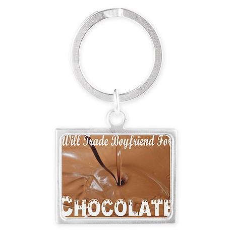 Trade boyfriend for chocolate Landscape Keychain