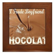 Trade boyfriend for chocolate Framed Tile