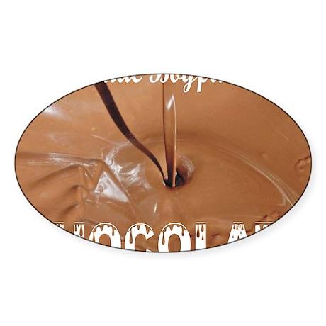 Trade boyfriend for chocolate Sticker (Oval)