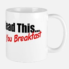 If You Can Read This...Ill Be Making Yo Mug