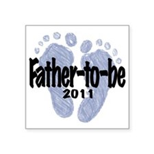 "Father to be 2011 Square Sticker 3"" x 3"""
