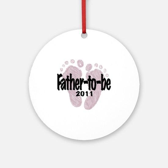 FatherToBe 2011 (Girl) Round Ornament