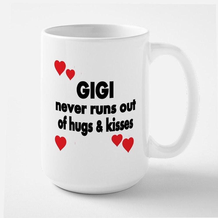 GIGI NEVER RUNS OUT OF HUGS KISSES Mugs