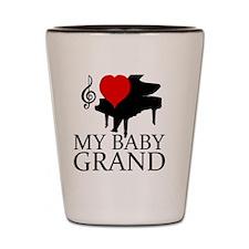 I love my Baby Grand Shot Glass