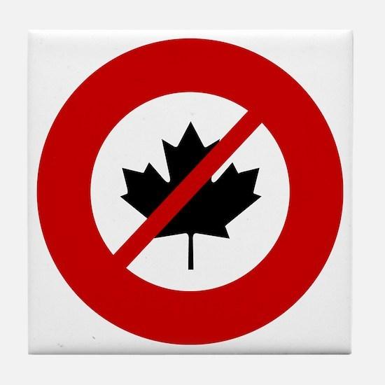 no-canadians Tile Coaster