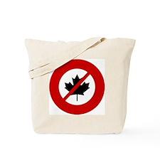 no-canadians Tote Bag