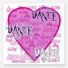 """dance dance dance purple Square Car Magnet 3"""" x 3"""""""