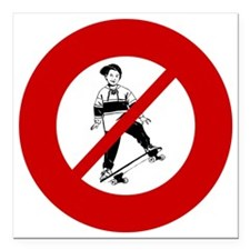 "no-skateboarders Square Car Magnet 3"" x 3"""