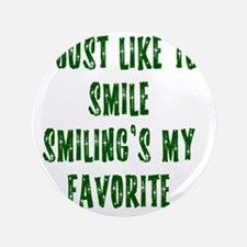 """i love to smile 3.5"""" Button"""