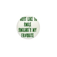 i love to smile Mini Button