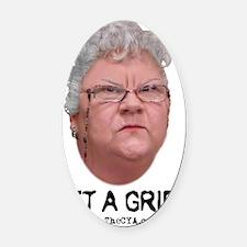 Agnes Quackenbush - Get A Grip2 Oval Car Magnet