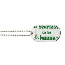 BE FEARLESS copy Dog Tags