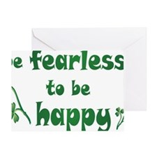BE FEARLESS copy Greeting Card