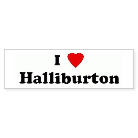 I Love Halliburton Bumper Sticker