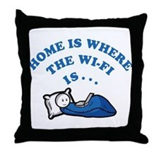 Home is where the wi-fi is Throw Pillow