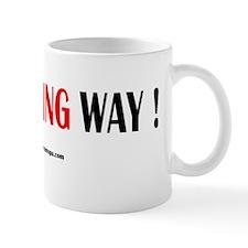 nofrackingway1 Mug