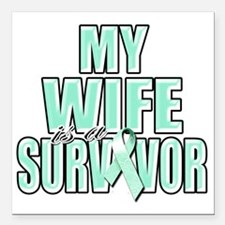 """My Wife is a Survivor (t Square Car Magnet 3"""" x 3"""""""