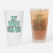 My Wife is a Survivor (teal) Drinking Glass
