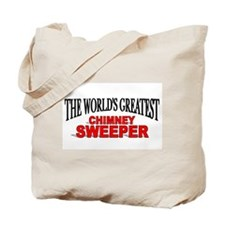 """The World's Greatest Chimney Sweeper"" Tote Bag"