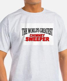 """""""The World's Greatest Chimney Sweeper"""" Ash Grey T-"""