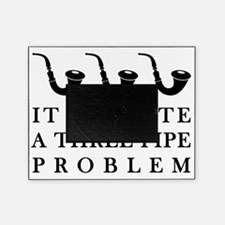 threepipeproblem Picture Frame
