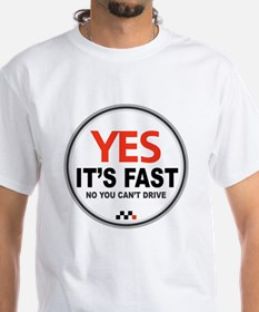 Copy of Yes Its Fast copy2 - Copy Shirt
