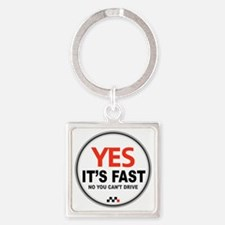 Copy of Yes Its Fast copy2 - Copy Square Keychain