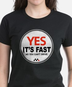 Yes Its Fast copy2 - Copy Tee
