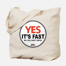 Yes Its Fast copy2 - Copy Tote Bag