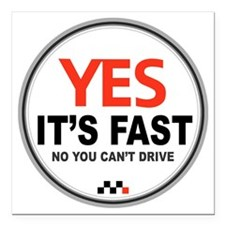 """Yes Its Fast copy2 - Cop Square Car Magnet 3"""" x 3"""""""