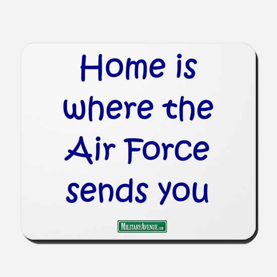 Home is where the Air Force S Mousepad