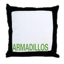 livearmadillo2 Throw Pillow