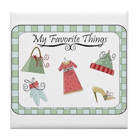 My Favorite Things Tile Coaster