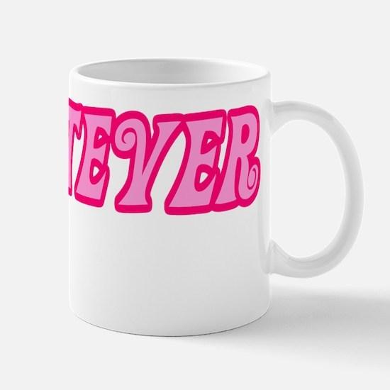 Whatever Pink Mug