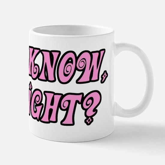 I Know Right Dark Mug