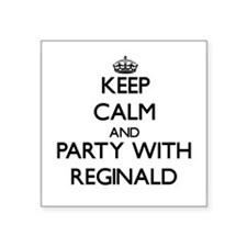 Keep Calm and Party with Reginald Sticker
