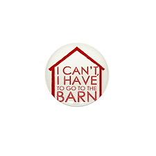 To The Barn Mini Button