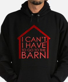To The Barn Hoodie