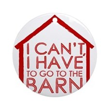 To The Barn Round Ornament