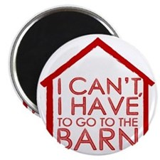 To The Barn Magnet
