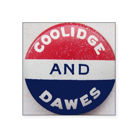 "Coolidge Dawes Button Basfo Square Sticker 3"" x 3"""