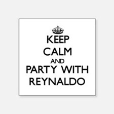 Keep Calm and Party with Reynaldo Sticker