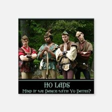 "Ho Lads Poster Med Square Sticker 3"" x 3"""