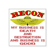 """Blk_Recon_Business_Death_De Square Sticker 3"""" x 3"""""""