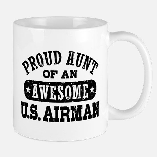 Proud Aunt of an Awesome US Airman Mug