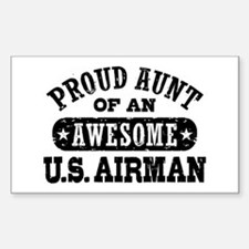 Proud Aunt of an Awesome US Airman Decal