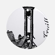 The Guillotine Round Ornament