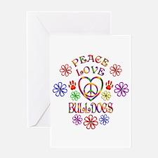 Peace Love Bulldogs Greeting Cards