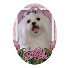 Mothers_Day_Pink_Tulips_Maltese_Mom Oval Ornament