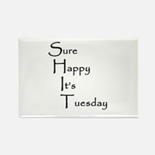 Sure Happy It's Tuesday Rectangle Magnet